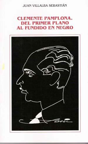 20080417103241-clemente-pamplona-del-primer-plano-al-fundido-en-negro-portada.jpg
